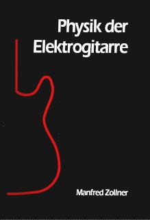 Physik der Elektrogitarre, Band 1